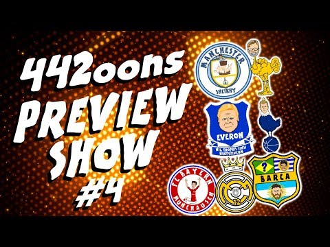 ⚽️442oons PREVIEW #4⚽️ Man City vs Liverpool, Arsenal, Real Madrid, Barca and Bayern Munich!