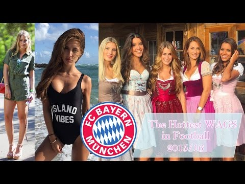 The Hottest WAGs in Football – FC Bayern Munich 2015/16