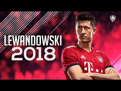 Robert Lewandowski 2018 • FC Bayern Munich – Amazing Goals & Skills | HD