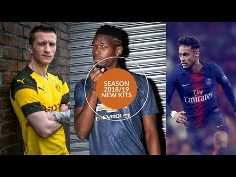 New Football Kits for Season 2018/19 ft. United, City, Bayern, PSG, Chelsea, Liverpool