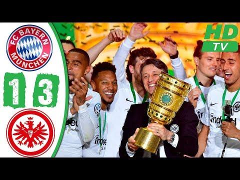 Bayern Munich vs Frankfurt 1-3 Highlights & Goals – DFB Final 2018