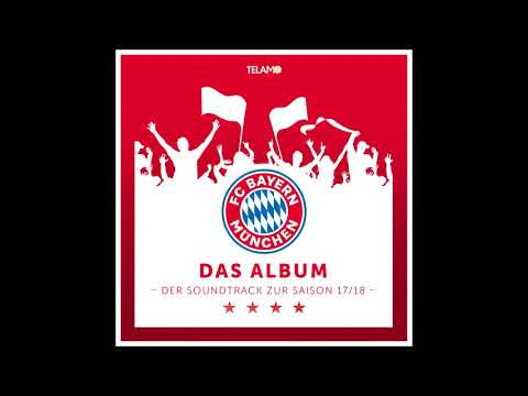 FC Bayern München – FC Bayern, Forever Number One (offizielles Audio-Video)