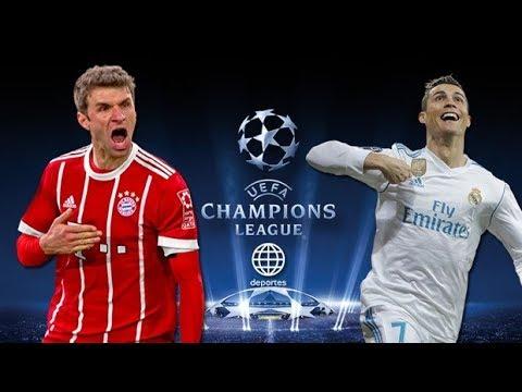 BAYERN MUNICH VS REAL MADRID  UEFA CHAMPIONS LEAGUE EN VIVO 2018