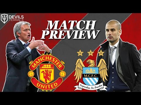 Manchester United vs Manchester City Preview | Manchester United News