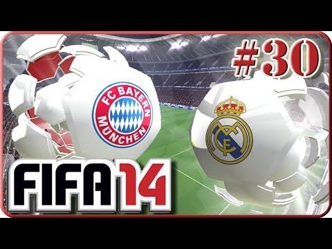 Bayern München VS Real Madrid Rückspiel (Fifa 14 Lets Play #30)