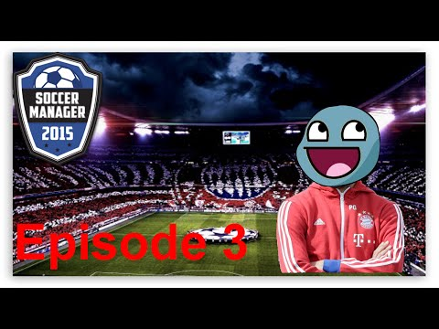 More Players :D Soccer Manager 2015 (Episode 3-Bayern Munich)