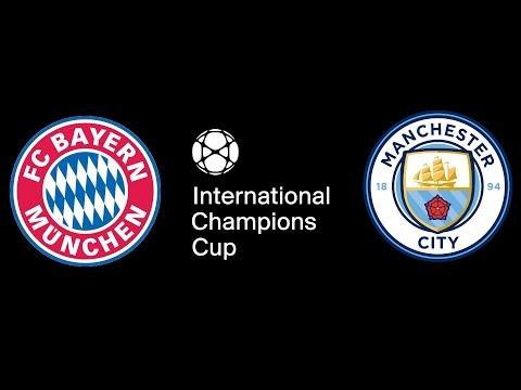 2018 International Champions Cup – Bayern Munich vs Manchester City – FIFA 18