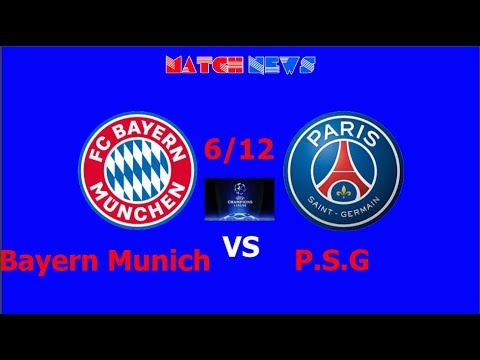 Bayern Munich vs PSG – Highlights [HD] Predicted Lineup 6/12/ 2017 | Match news