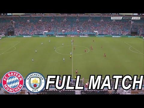 International Champions Cup 2018 – Bayern Munich vs Manchester City – Full Match HD