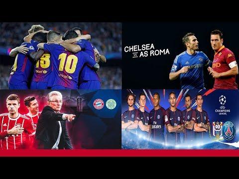 Barcelona vs Olympiacos – Chelsea vs Roma – Bayern Munich vs Celtic – Anderlecht vs PSG