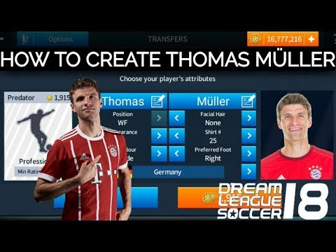 How to create Thomas Muller in Dream League Soccer 2018 + Bayern Munich Gameplay