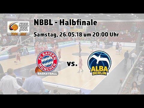 NBBL Halbfinale 2018: FC Bayern Basketball – ALBA BERLIN
