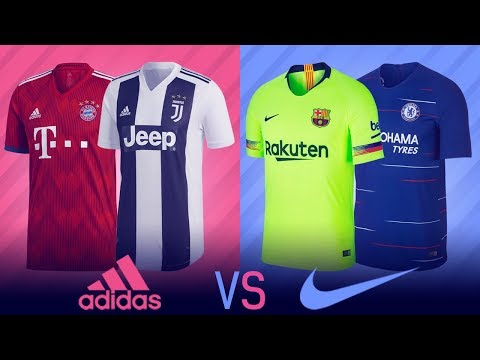 Adidas vs Nike = Who Made The Best Kits For The [[2018/19]] Season?