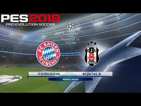 PES 2018 (PC) Bayern Munich v Beşiktaş UEFA CHAMPIONS LEAGUE ROUND OF 16 | 20/2/2018 |1080P 60FPS