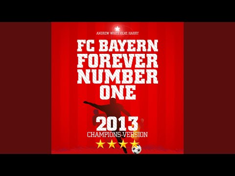 FC Bayern, Forever Number One (English Version)
