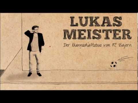 Lukas Meister – Der Mannschaftsbus vom FC Bayern (official song)