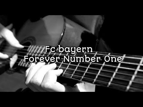 Lirik lagu  Fcbayern forever number one