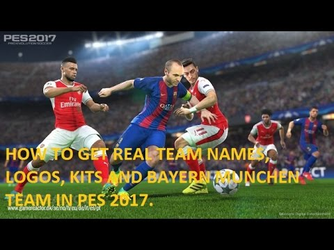 Pro Evolution Soccer 2017 – How to get real teams, kits and Bayern Munchen Team
