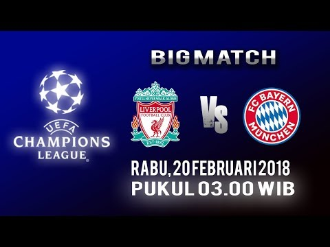 Jadwal Live Liga Champions, Bigmatch: Liverpool Vs Bayern Munchen, Rabu Pukul 03.00 WIB