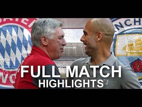 FC Bayern München vs Manchester City   1:0 Friendly Match – Carlo vs Pep Highlights HD