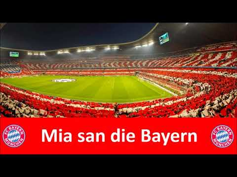MIA SAN DIE BAYERN – FC Bayern München Fan Songs