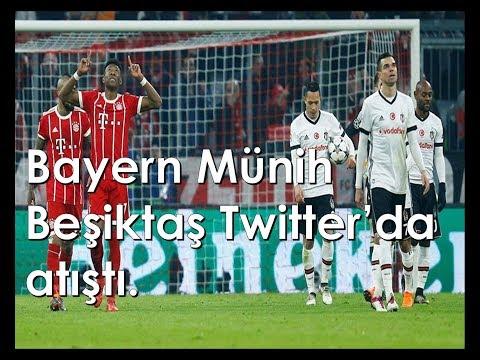 Bayern Münih – Beşiktaş  Twitter'da atıştı.