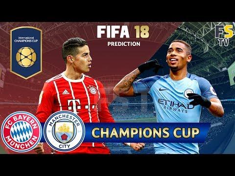 Bayern Munich vs Manchester City | International Champions Cup | FIFA 18 Prediction | 29/07/2018