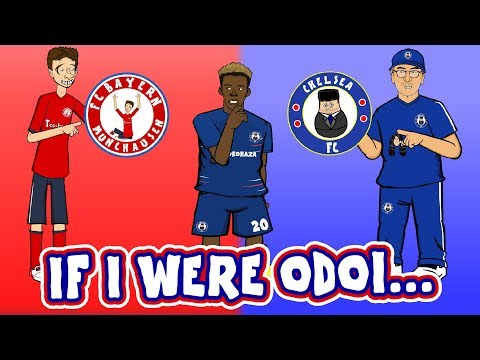 🔴IF I WERE ODOI…🔵(Callum Hudson-Odoi Song Parody Bayern Munich Transfer)