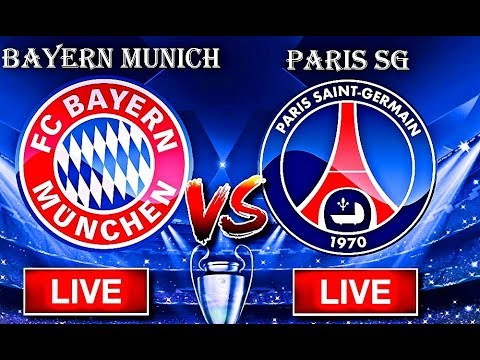 Bayern Munich Vs Paris SG [HD Live Stream]
