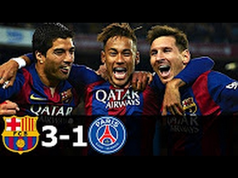 FC Barcelona vs PSG 3-1 All Goals and Highlights (UCL) 2014-15 HD 720p [Amazing Match]