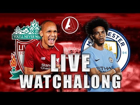 LIVERPOOL VS Man City – Live Watchalong