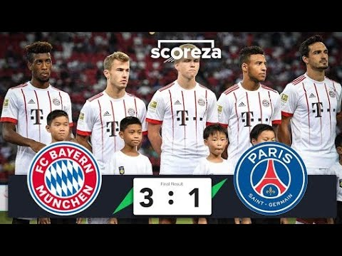 Bayern Munich vs PSG  3-1 All Goals and Highlights 1080p HD(21/06/2018)