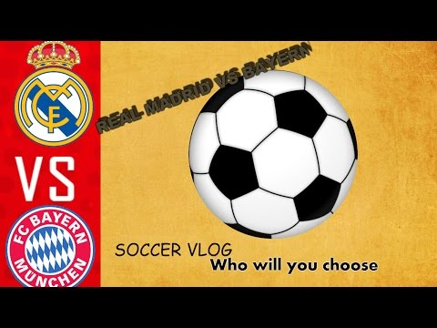 WHO WILL WIN | Real Madrid vs Bayern soccer game