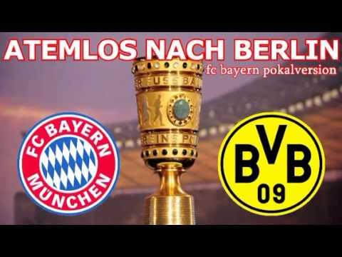 Atemlos nach Berlin – FCB Pokalsong