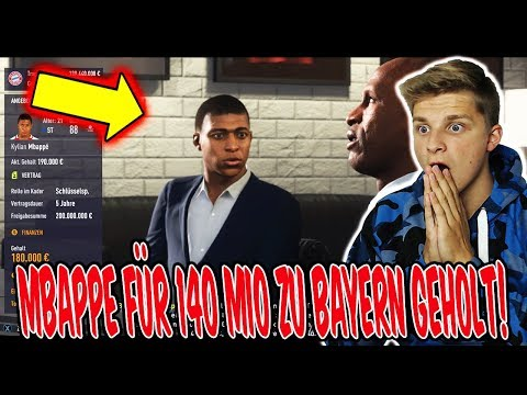 MBAPPE für 140 MIO zu BAYERN geholt! ⚽🔥 Fifa 18 Karrieremodus Fc Bayern FifaGaming #54