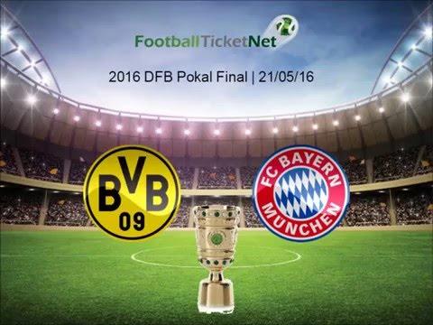 2016 DFB Pokl Final – FC Bayern Munich vs Borussia Dortmund – Football Ticket Net