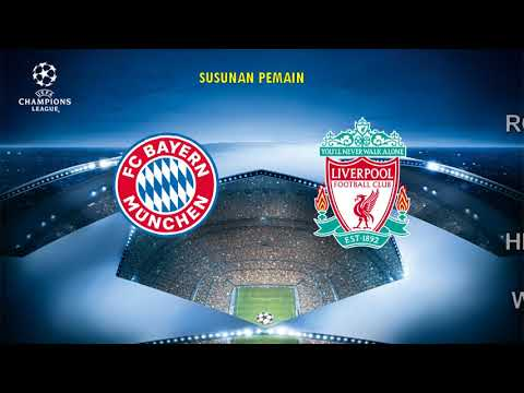 VIDEO – Live Streaming Bayern Munchen  vs Liverpool, UEFA Champions League