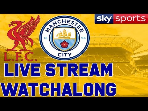 Liverpool v Manchester City – Full Match Live Stream Watchalong – Premier League 1080p Sky Sports