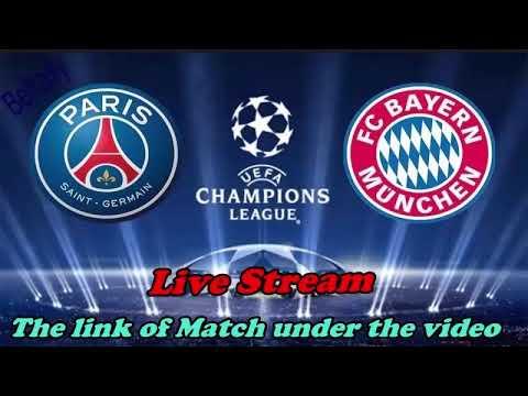 Watch Match Live Bayern Munich Vs Paris Saint Germain