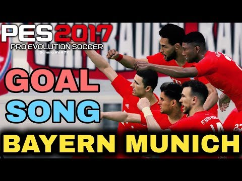 PES 2017 | BAYERN MUNICH GOAL SONG | PREVIEW BY TR