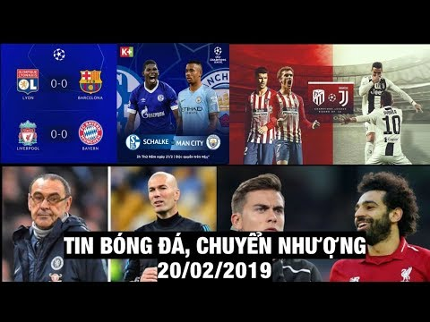 Tin Bóng Đá, Chuyển Nhượng 20/2/2019 | Barca gây thất vọng, Bayern Hoà, Chelsea sẽ sa thải Sarri?
