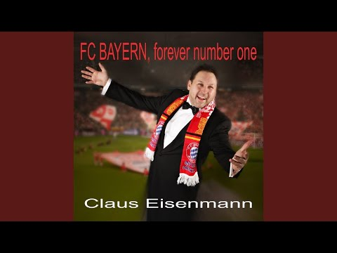 FC Bayern, Forever Number One (Klassik Version Karaoke)