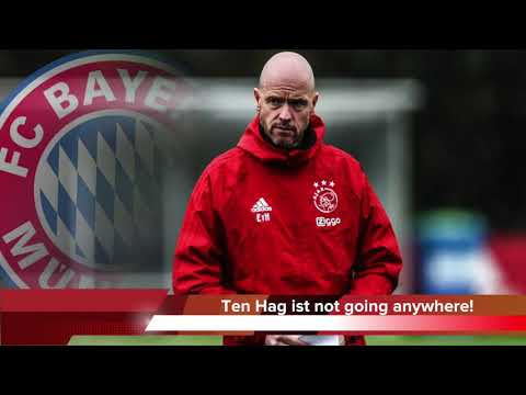 "Bayern Update: ""Ten Hag is going nowhere in summer!"" – FC Bayern Munich News – 100% English"