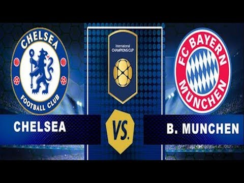Chelsea Vs Bayern Munich – Live Stream HD