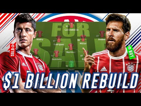 $1,000,000,000 BAYERN MUNICH REBUILD WHOLE TEAM CHALLENGE – FIFA 18 CAREER MODE
