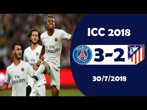 PSG vs Atletico Madrid 3-2 Highlights | International Champions Cup 30/7/2018
