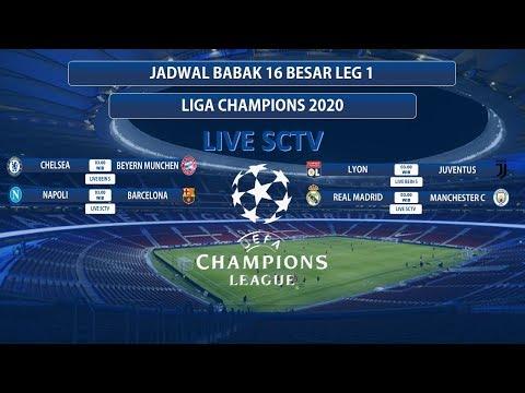 JADWAL 16 BESAR LIGA CHAMPION 2020 | REAL MADRID VS MAN CITY | LIVE SCTV