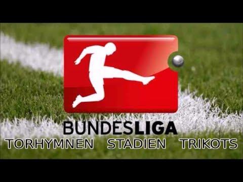 1. Bundesliga Alle Torhymnen 2018 | Alle Vereine, Stadien und Trikots 2017/18
