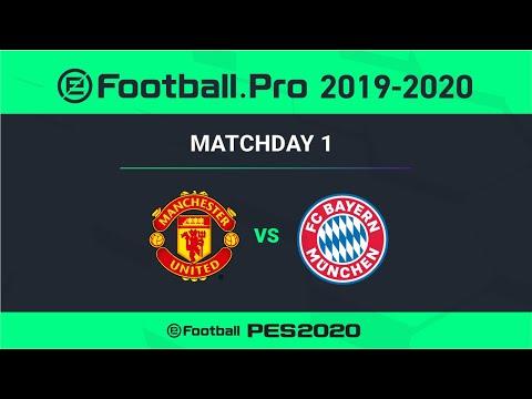 PES   MANCHESTER UNITED FC VS FC BAYERN MÜNCHEN   eFootball.Pro 2019-2020 #1-4
