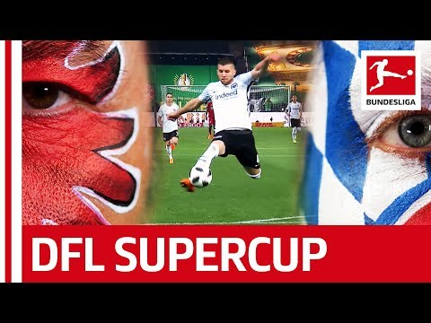 Eintracht Frankfurt vs. FC Bayern München – Get Ready For The 2018 Supercup